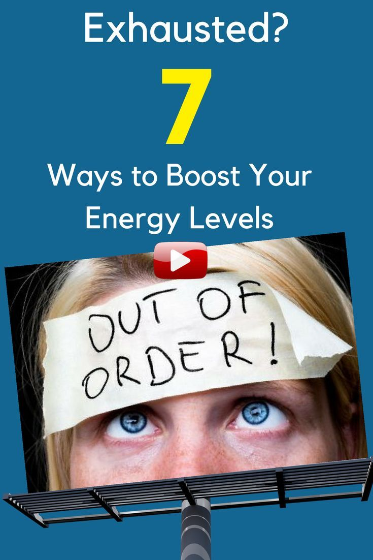 7 Reasons You Have Low Energy How To Boost It