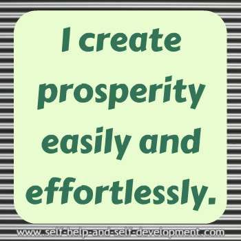 Abundance and prosperity affirmation for creating prosperity easily and effortlessly. http://www.loapower.net/upcoming-book-for-money-and-abundance/