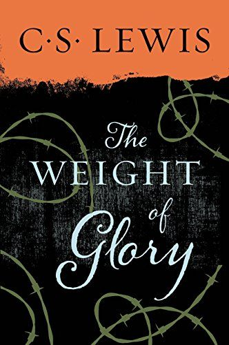 The Weight of Glory by C. S. Lewis http://smile.amazon.com/dp/0060653205/ref=cm_sw_r_pi_dp_HHAxwb018J8X2