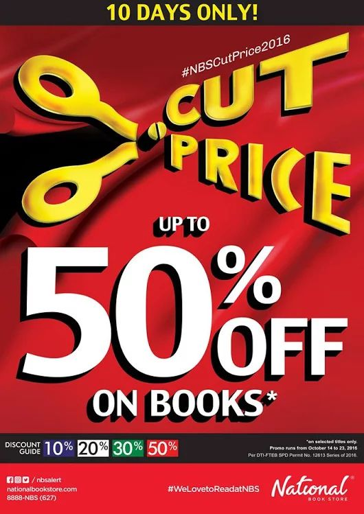 Book hoarding time once again! Break out of your reading slump, rediscover classics, and unearth new books to love in National Book Store's CUT PRICE BOOK SALE!  Get up to 50% OFF on books for 10 Days ONLY!  Promo runs from October 14 - 23, 2016 in ALL National Bookstore branches nationwide!  For more promo deals, VISIT http://mypromo.com.ph/! SUBSCRIPTION IS FREE! Please SHARE MyPromo Online Page to your friends to enjoy promo deals!