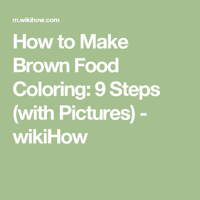 The 25+ best Brown food coloring ideas on Pinterest | Food ...