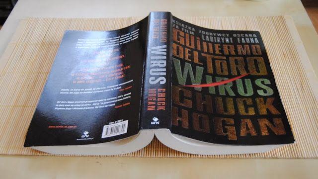 Guillermo Del Toro & Chuck Hogan - Wirus - Recenzjonistycznie #Wirus #Thestrain