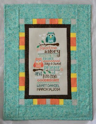 Cherry Hill Stitchery Owl Birth Sampler - Cross Stitch Pattern. Read me a story, tuck me in tight, say a sweet prayer, and kiss me goodnight. Model stitched on