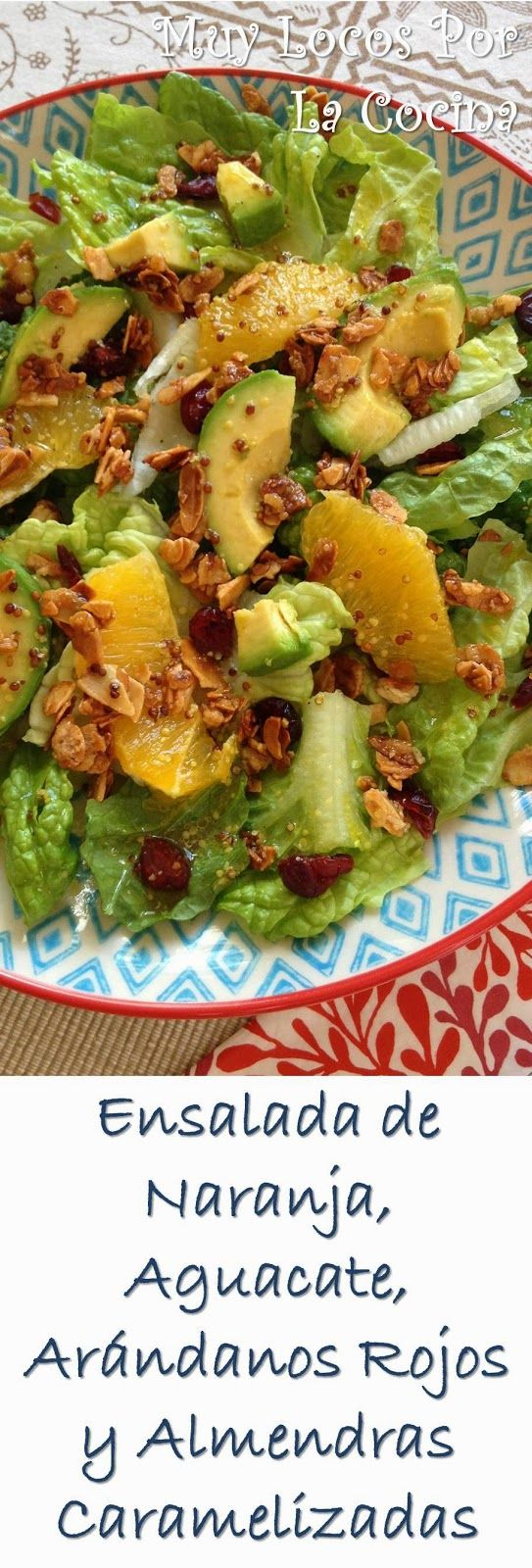 Twittear      Hoy os traemos una ensalada formada por una mezcla de lechuga, frutas y almendras caramelizadas y acompañada de...