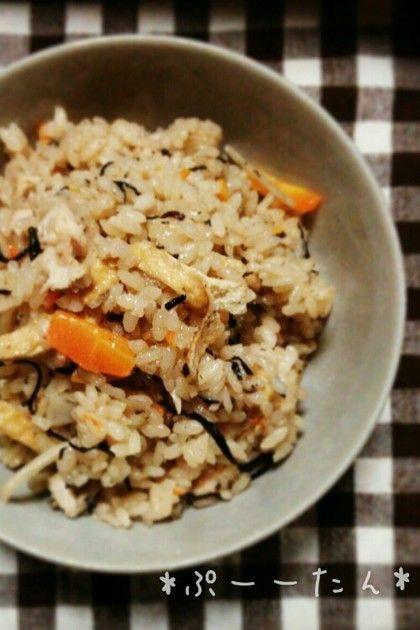 ◆鶏と油揚げの炊き込み御飯◆ごま油香るあっさり味。昔どこかで食べたような懐かしさのあるおふくろの味