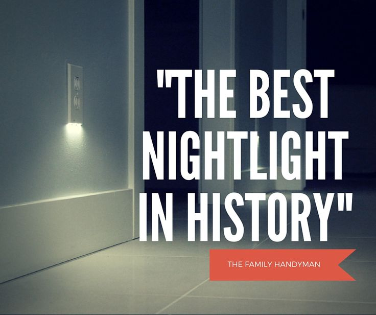"""THE BEST NIGHTLIGHT IN HISTORY"" - The Family Handyman  https://www.snappower.com/"