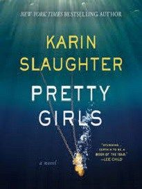 Pretty Girls - Karin Slaughter - 2016 Reading Challenge Book