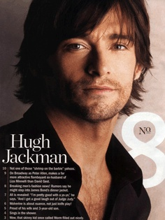The Boy from Oz star, Hugh Jackman, is also well-known for his roles in major Hollywood films Van Helsing, Swordfish, the X-Men series and, most recently, Australia directed by Baz Luhrmann. He graduated from the Western Australian Academy of Performing Arts (WAAPA) in 1994.