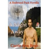 A Night Away (Redwood Pack) (Kindle Edition)By Carrie Ann Ryan