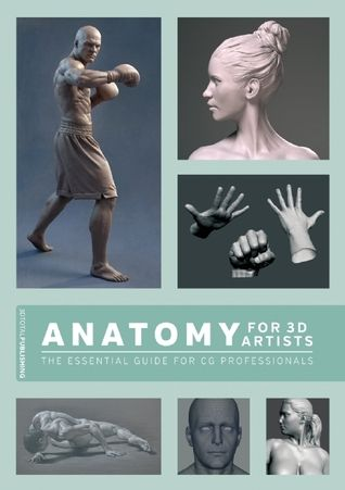 PDF DOWNLOAD Anatomy for 3D Artists: The Essential Guide ...