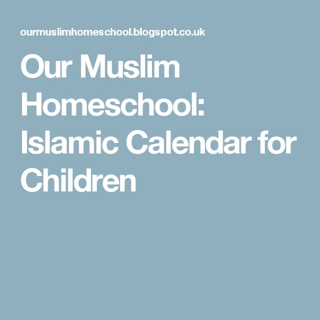 Our Muslim Homeschool: Islamic Calendar for Children