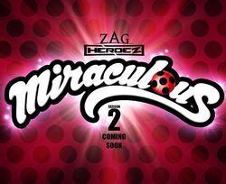 Miraculous  Ladybug   Season 2 ~ summer 2017    -miraculousladybug.wikia.com