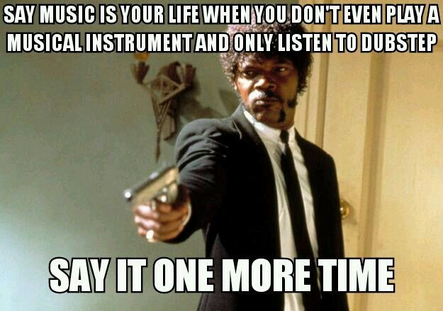 Yes This Happens All The Time No You Can T Just Listen To Music You Need To Create It And Feel It As You Play Samuel L Jackson Meme Vape Memes Misophonia