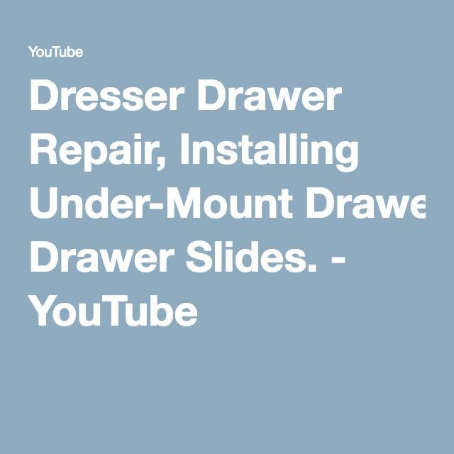 Dresser Drawer Repair, Installing Under-Mount Drawer Slides. - YouTube