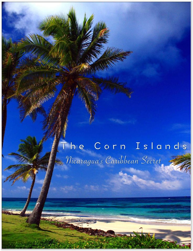 """When people talk about The Corn Islands, their eyes light up, """"Imagine what the Caribbean was like 50 years ago, before the crowds and the resorts"""" they say!   The Corn Islands. Nicaragua's Caribbean Secret   Vagrants Of The World"""