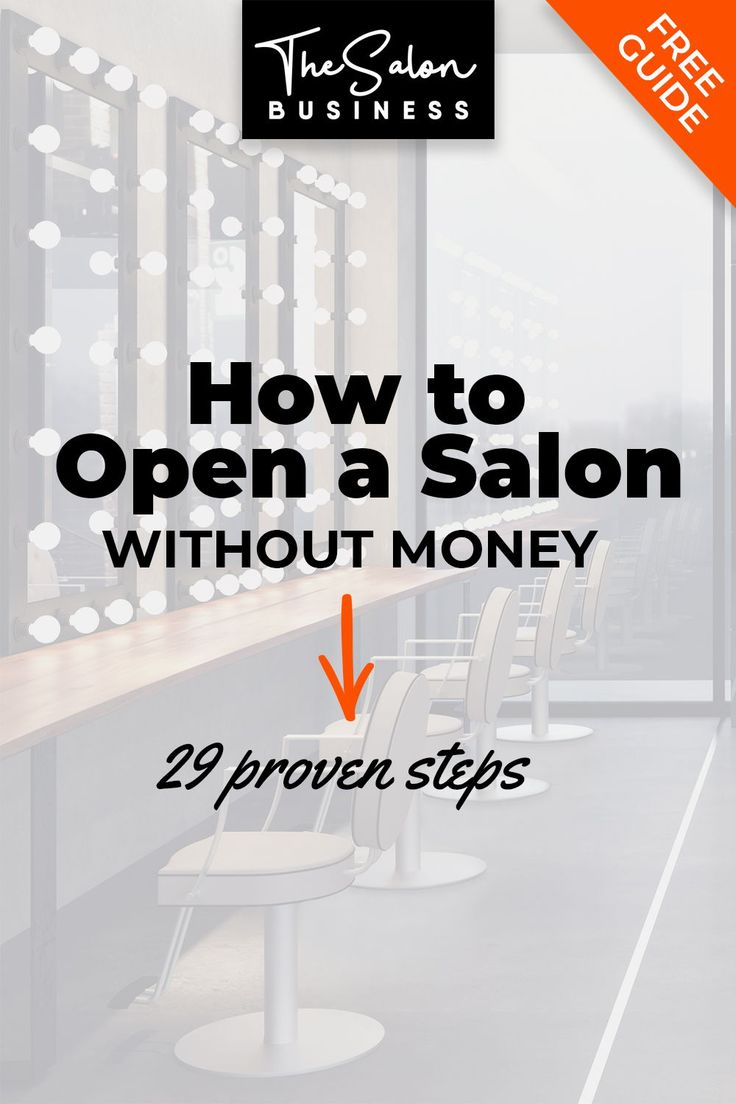 How to Open a Salon (with or without Money) 29 Proven