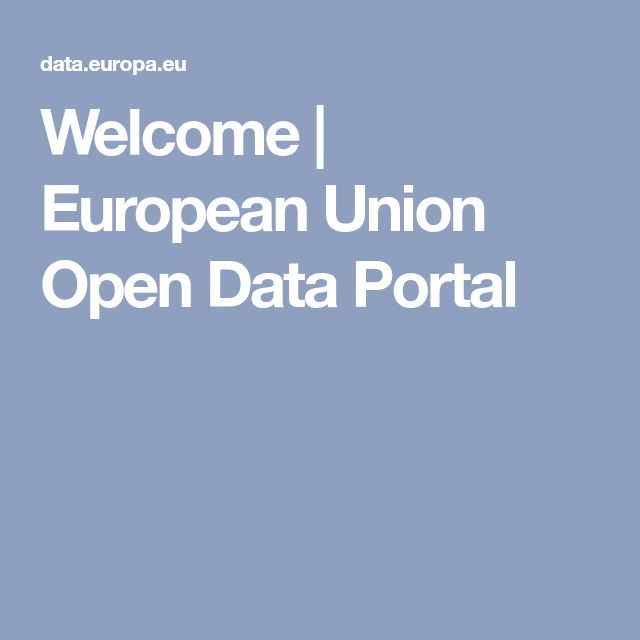 Welcome         |     European Union Open Data Portal