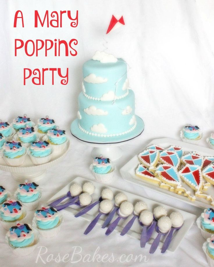 Mary Poppins Party : Cake, Cupcakes, Cookies & Cake Pops. Click over to see lots of pics and all the details!