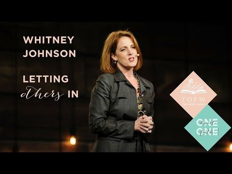 WHITNEY JOHNSON: Letting Others In - YouTube