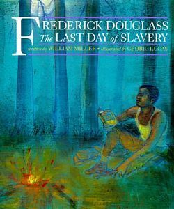Frederick Douglass: The Last Day of Slavery. Grade 8 compare and contrast lesson plan using primary and secondary documents. Students will compare this text to Frederick Douglass' autobiography.