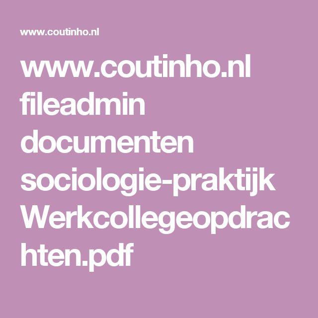 www.coutinho.nl fileadmin documenten sociologie-praktijk Werkcollegeopdrachten.pdf