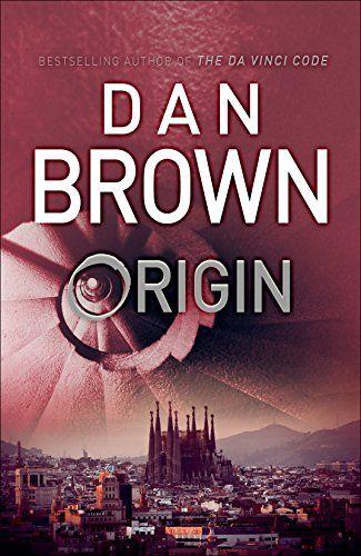 Origin: (Robert Langdon Book 5) by Dan Brown https://www.amazon.co.uk/dp/0593078756/ref=cm_sw_r_pi_dp_x_XI95zbS02ZT8E