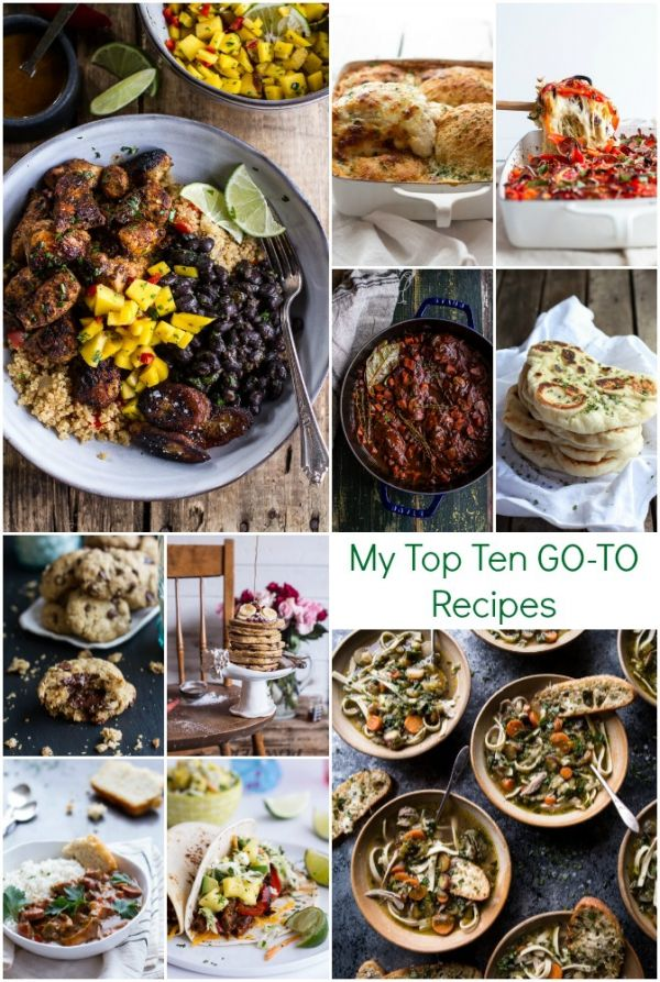 My Top Ten GO-TO Recipes | halfbakedharvest.com @hbharvest