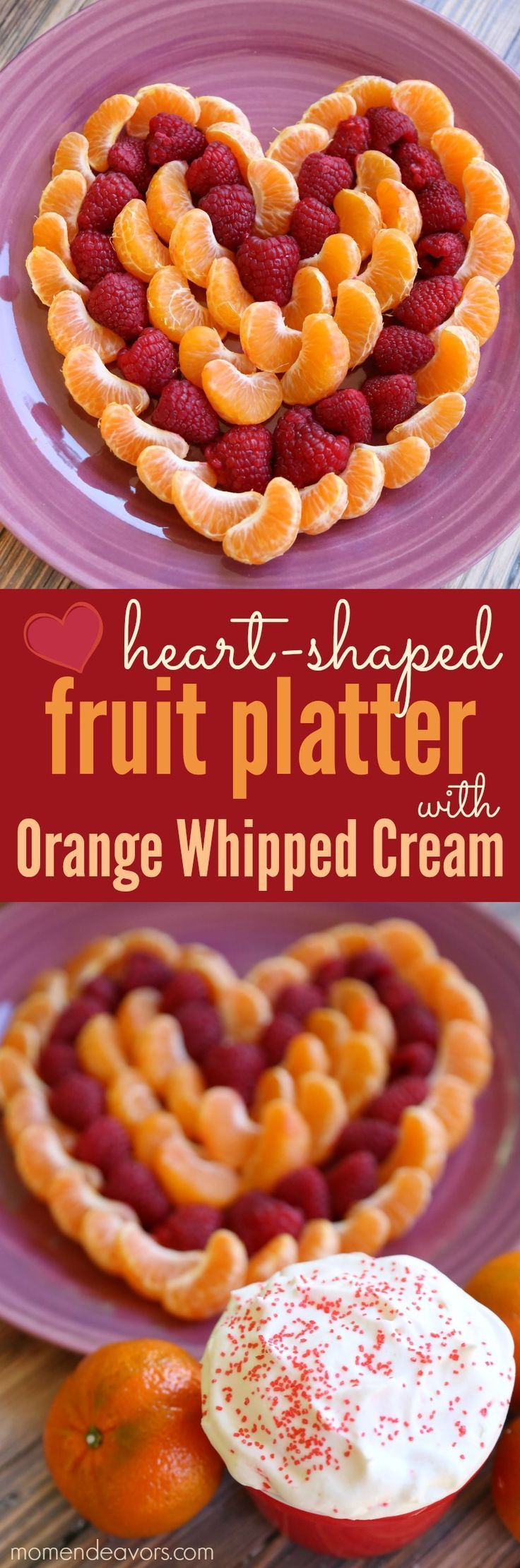 Cuties heart-shaped fruit platter with homemade orange whipped cream fruit dip! Perfect for Valentine's Day!