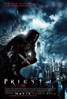 Priest (movie) This is not my normal kind of movie, thought I would hate it, and actually ended up kind of liking it.