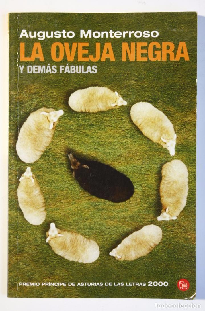 AUGUSTO MONTERROSO - LA OVEJA NEGRA Y DEMÁS FÁBULAS (Libros de Segunda Mano (posteriores a 1936) - Literatura - Narrativa - Otros)