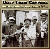 Blind James Campbell and His Nashville Street Band [CD], 01232370
