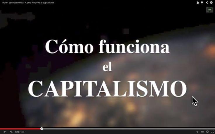 """""""Cómo funciona el capitalismo"""" (Documental que revela sus leyes interna..."""