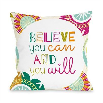 Believe You Can And You Will Ozsale Multi 16x16 Pillow-73249PL16-Multi