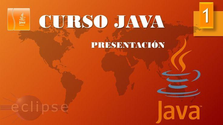 Curso Java. Presentación. Vídeo 1