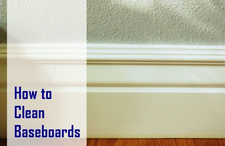 Best 25 Cleaning Baseboards Ideas On Pinterest Magic