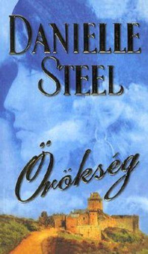 Örökség · Danielle Steel · Könyv · Moly