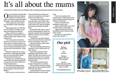 Tasmanian Parent - Our Pic - Spring 2010. Tells how it all began at Button Baby, and how the business evolved into a hugely successful online retail shop.