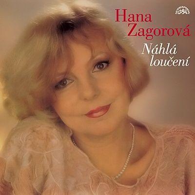 Hana Zagorová | Náhlá loučení (reedice LP + skladeb)