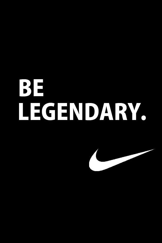 Don't let anybody tell you you can't do some if they do, BE LEGENDARY!!