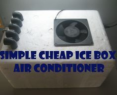 In this instructable I will be showing you how to build a cheap air conditioner from a Styrofoam ice box. This is an extremely easy build and shouldn'...