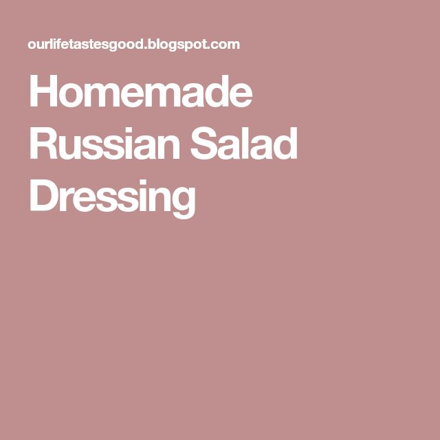 Homemade Russian Salad Dressing