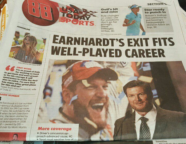 Dale Jr. Makes headlines in USA Today after announcing his retirement. April 26, 2017
