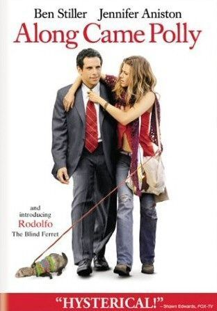 Along Came Polly ~ Ben Stiller, Jennifer Aniston, Philip Seymour Hoffman, Hank Azaria, Alec Baldwin, Cheryl Hines.