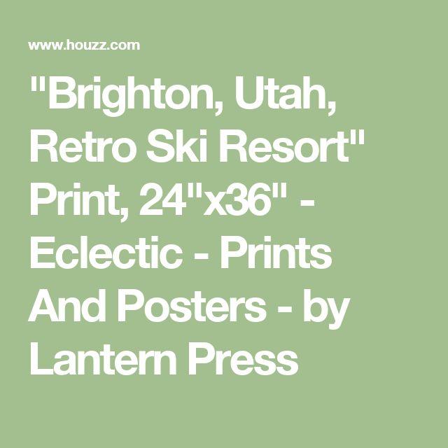 """Brighton, Utah, Retro Ski Resort"" Print, 24""x36"" - Eclectic - Prints And Posters - by Lantern Press"