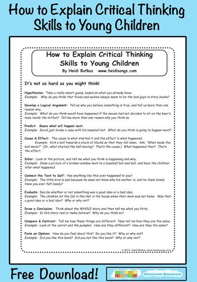 critical thinking skills in early childhood Critical thinking is the objective analysis of facts to form a judgment the subject is complex, and several different definitions exist, which generally include the rational, skeptical, unbiased analysis.