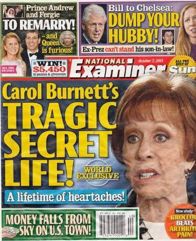 October 7, 2013 National Examiner Carol Burnett's Tragic Secret Life Prince Andrew and Fergie