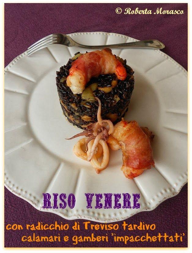 Riso venere al radicchio di Treviso tardivo, calamari e gamberi 'impacchettati'