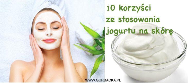 Oto jak stosować jogurt naturalny na skórę, aby odmłodzić skórę, zmniejszyć i wygładzić podrażnienia oraz doskonale nawilżyć s