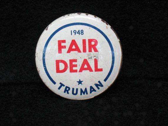 Political Button Truman Fair Deal 1948 Pin by FindingMaineVintage