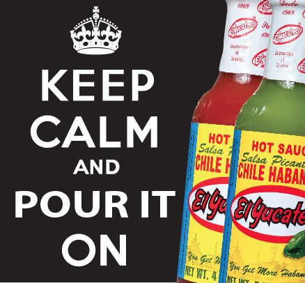 El Yucateco Fun #keepcalm, #pouriton